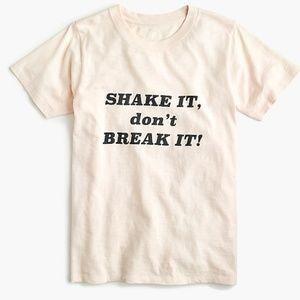 J. Crew | Shake It Don't Break It Tee